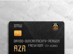 DMW – Aza ft Davido x Duncan Mighty x Peruzzi