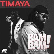 Timaya ft. Olamide – Bam Bam + Mp3 Download