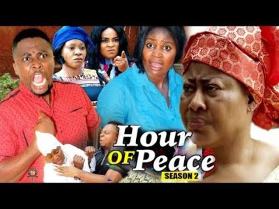 Hour Of Peace Season 2 2018 Latest Nigerian Nollywood Movie
