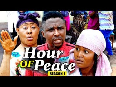 Hour Of Peace Season 1 2018 Latest Nigerian Nollywood Movie