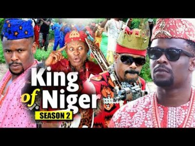 King Of Niger Season 2 Nigerian Nollywood Movie