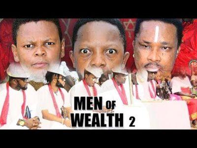 Men Of Wealth Season 2 Nigerian Nollywood Movie