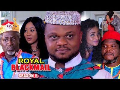 Royal Blackmail Season 5 Nigerian Nollywood Movie
