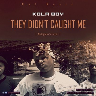 Kolaboy – They Didn't Caught Me