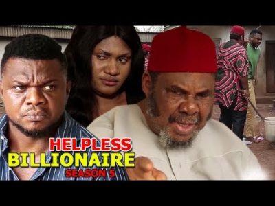 Helpless Billionaire Season 5 Nigerian Nollywood Movie