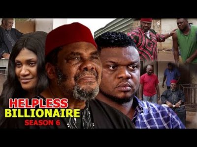 Helpless Billionaire Season 6 Nigerian Nollywood Movie