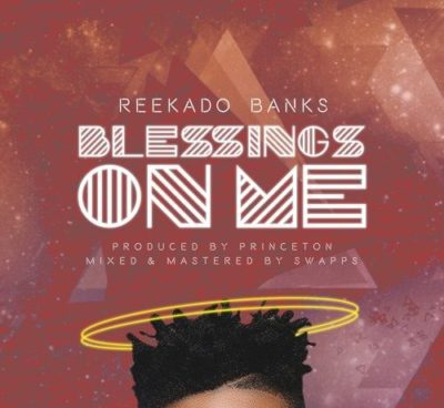 Reekado Banks – Blessings On Me