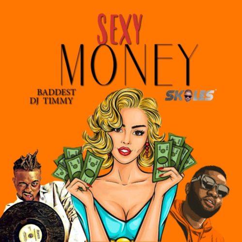 DJ Timmy ft Skales – Sexy Money Lyrics