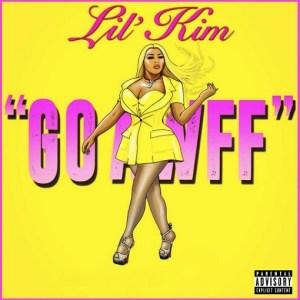 Go Awff Lyrics - Lil Kim