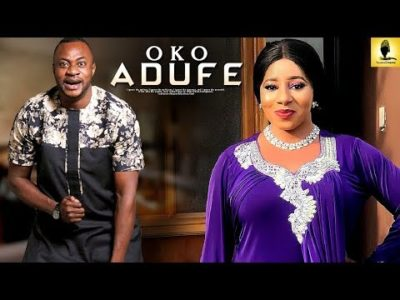 Oko Adufe Latest 2019 Yoruba Movie