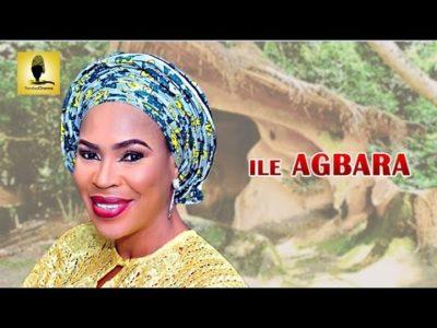 Ile Agbara Latest 2019 Yoruba Movie