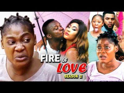 Fire Of Love Season 2 Mercy Johnson Nigerian Nollywood Movie