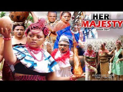 Her Majesty Season 4 Regina Daniels Latest Nigerian Nollywood Movie