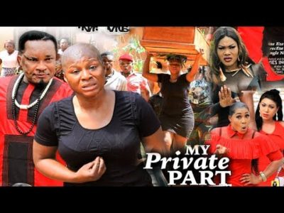 My Private Part Season 8 Nollywood Movie