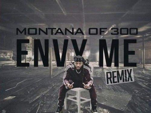 Envy Me Remix Lyrics Montana of 300
