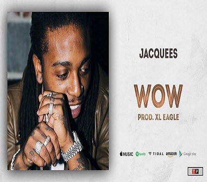 Lyrics-Wow Song-Jacquees