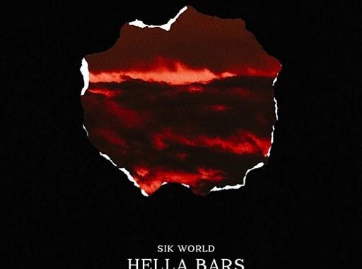 Lyrics of Hella Bars Song By Sik World
