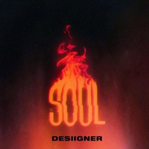 SOUL Lyrics Desiigner | New English 2