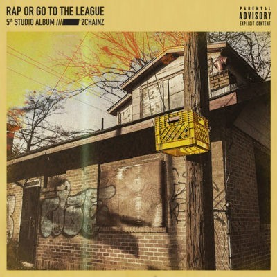 2 Chainz New Album Rap Or Go to The League