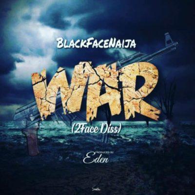Blackface War (2Face Diss)