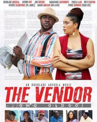 The Vendor Latest Yoruba Movie