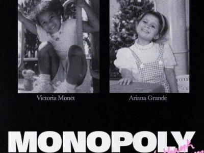 MONOPOLY Lyrics Ariana Grande Victoria Monet