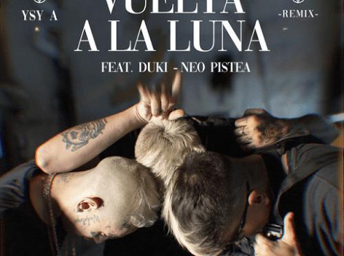 Vuelta a la Luna Remix Lyrics Ysy A ft Neo Pistéa-Duki