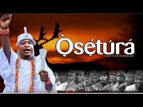 Osetura Latest 2019 Yoruba Movie