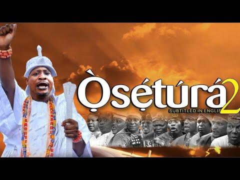 Osetura Part 2 Latest 2019 Yoruba Movie