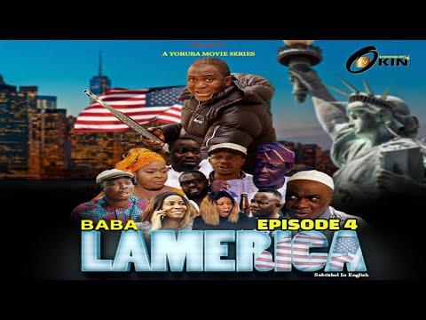 BABA L'AMERICA Episode 4 Latest Yoruba Movie