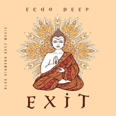 Echo Deep – Exit