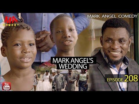 MARK ANGEL'S WEDDING Mark Angel Comedy Episode 208