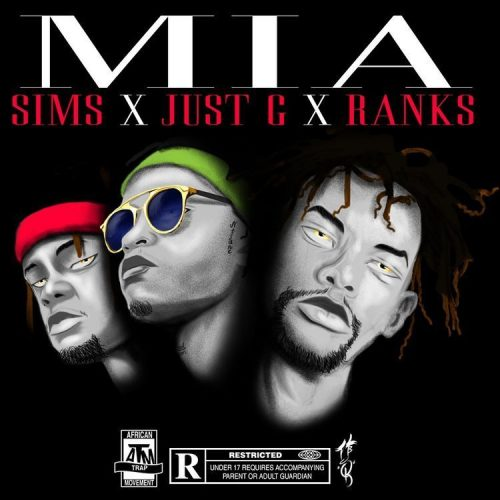 Sims, Just G & Ranks M.I.A