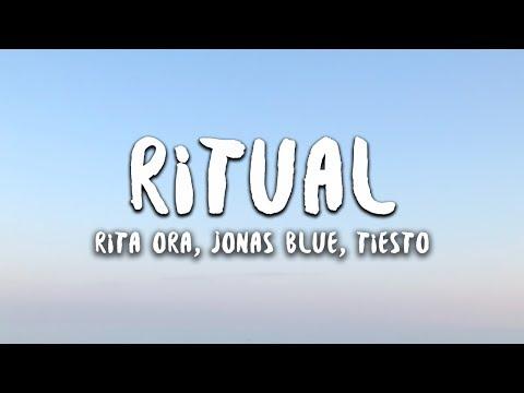 Rita Ora, Jonas Blue, Tiësto Ritual