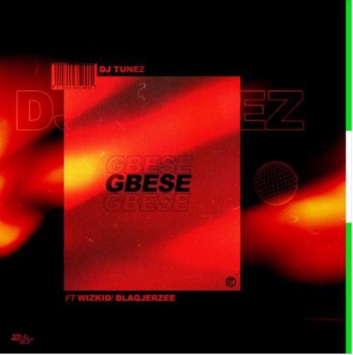 DJ Tunez ft. Wizkid & Blaq Jerzee – Gbese Lyrics