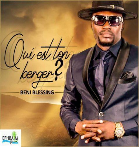 BENI BLESSING - Qui est ton Berger Lyrics