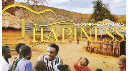 Frank Edwards Happiness Lyrics