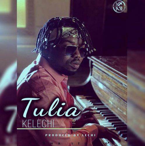 Kelechi Africana - Tulia Lyrics