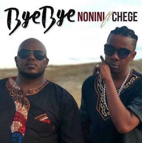Nonini ft. Chege - Bye Bye Lyrics