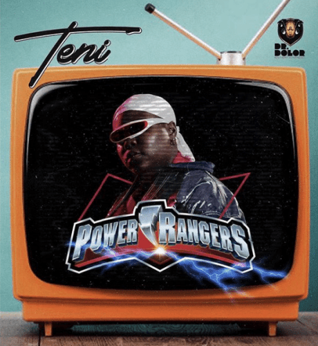 Teni – Power Rangers Lyrics