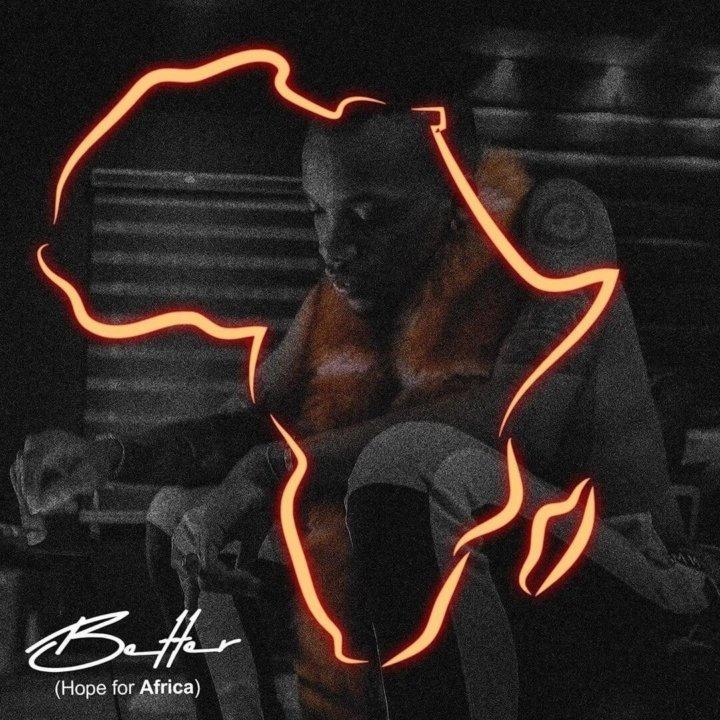 Tekno – Better (Hope For Africa) Lyrics